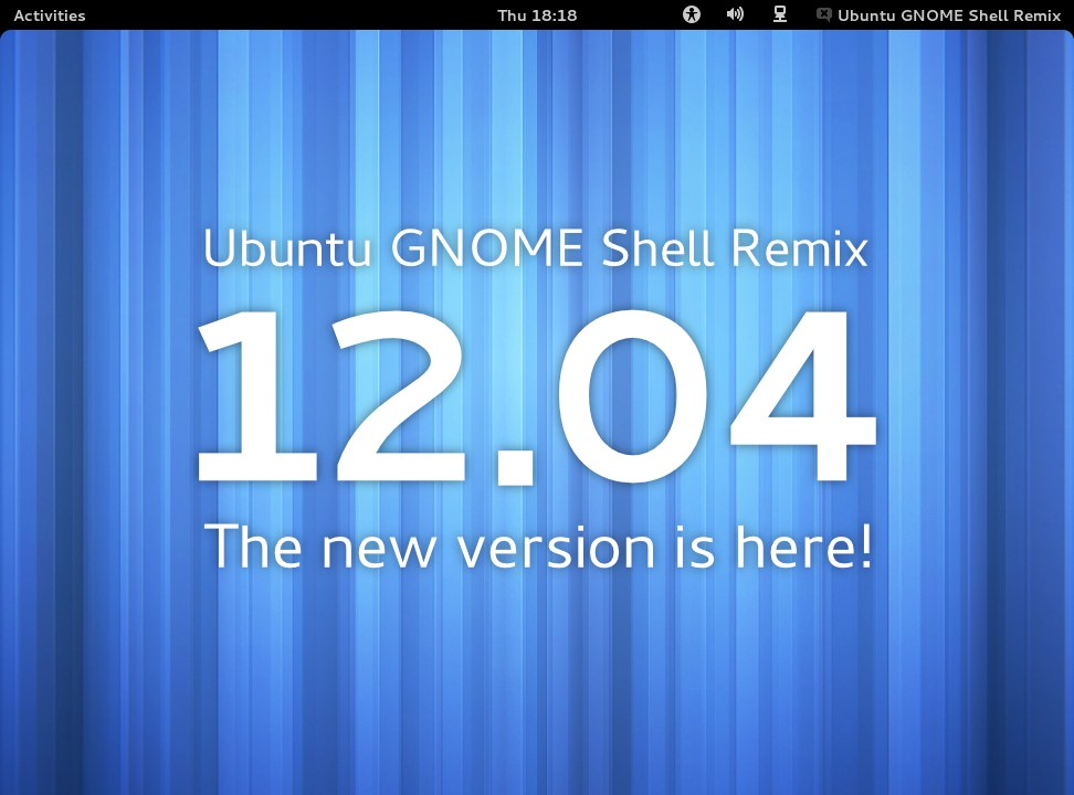 Ubuntu GNOME Shell Remix 12.04 - The new version is here!